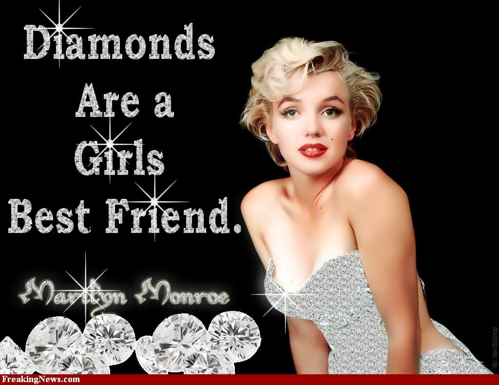 diamonds a girls best friend Diamonds are a girl's best friend is een lied uit de musical gentlemen prefer blondes [1949 dat origineel gezongen werd door carol channing het is het bekendst in de.